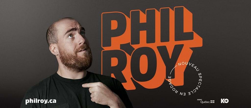 Phil Roy - Rodage